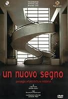 Un Nuovo Segno - Passaggio All'Architettura Moderna [Italian Edition]