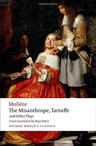 The Misanthrope, Tartuffe, and Other Plays (Oxford World's Classics) by Moli?e (2008-07-15)