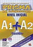 Prisma Fusión A1+A2 - L. de ejercicios: Libro de ejercicios (Prisma Fusion)