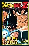 Dragon Ball Z El último combate (Manga Shonen)