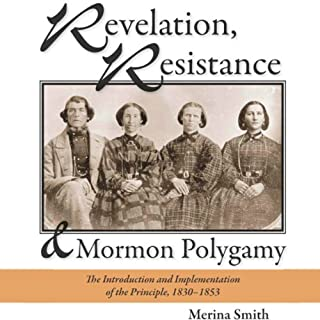Revelation, Resistance, and Mormon Polygamy cover art