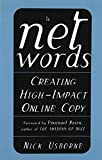 Net Words: Creating High-Impact Online Copy (MARKETING/SALES/ADV & PROMO)...