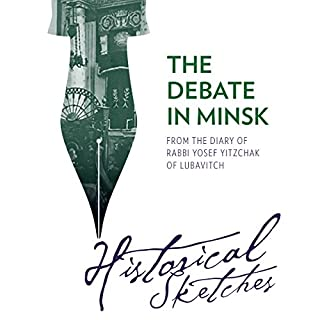 The Debate in Minsk - Historical Sketches from the Diary of Rabbi Yosef audiobook cover art