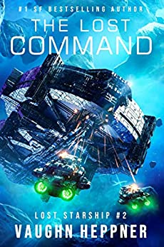 The Lost Command (Lost Starship Series Book 2) by [Vaughn Heppner]
