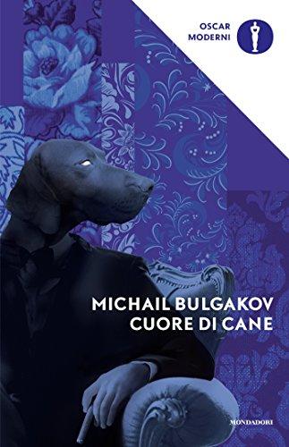 Cuore di cane (Oscar classici moderni Vol. 105)