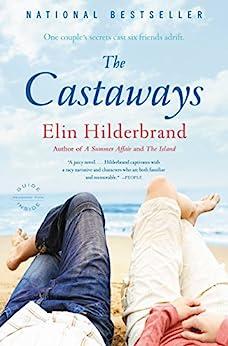 The Castaways: A Novel by [Elin Hilderbrand]