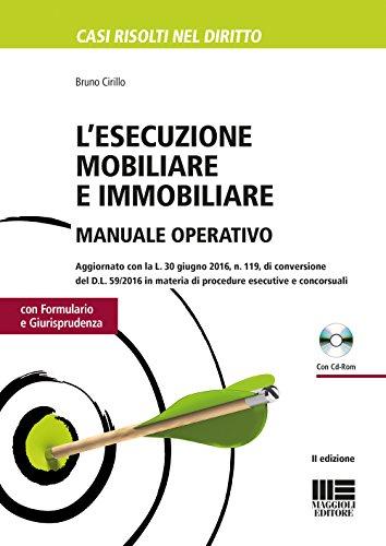 L'esecuzione mobiliare e immobiliare. Manuale operativo. Con CD-ROM