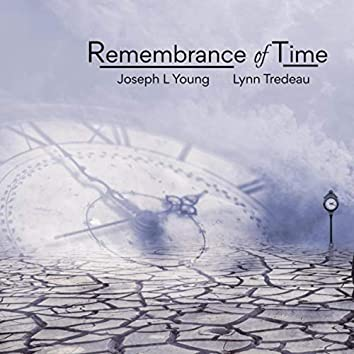 Remembrance of Time