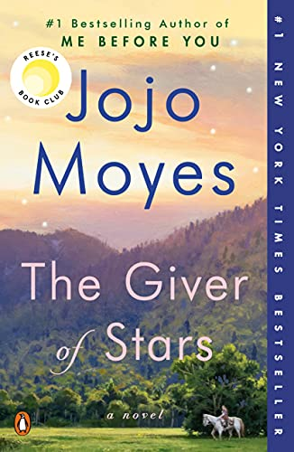 The Giver of Stars: A Novel by [Jojo Moyes]