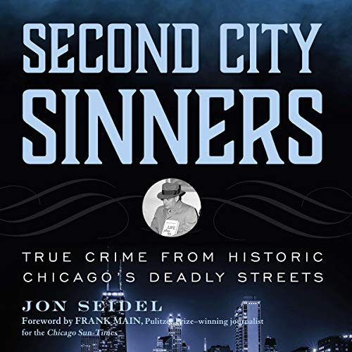Second City Sinners Audiobook By Jon Seidel cover art