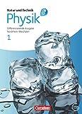 Natur und Technik Physik 1 Differenzierende Ausgabe - Gesamtschule Nordrhein-Westfalen: Schülerbuch mit Online-Angebot
