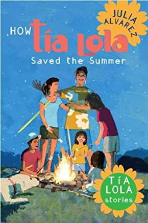 (HOW TIA LOLA SAVED THE SUMMER ) BY Alvarez, Julia (Author) Hardcover Published on (05 , 2011)