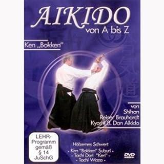 Reiner Brauhardt - Aikido von A bis Z Ken Bokken [Alemania] [DVD]
