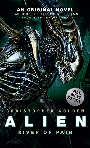 Alien: River of Pain (Book 3) (English Edition)
