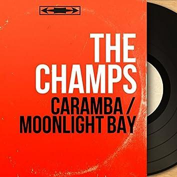 Caramba / Moonlight Bay (Mono Version)