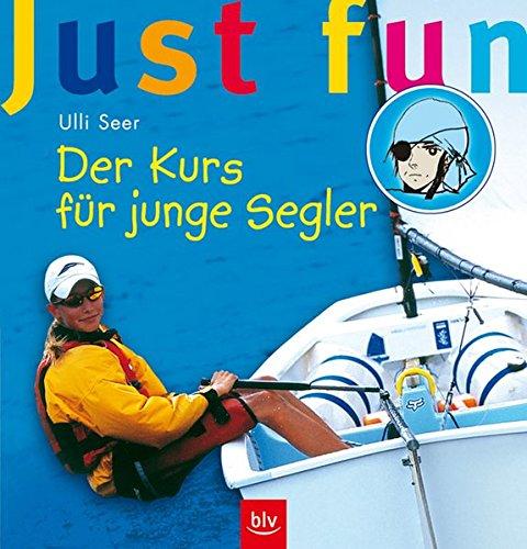 Just fun – Der Kurs für junge Segler
