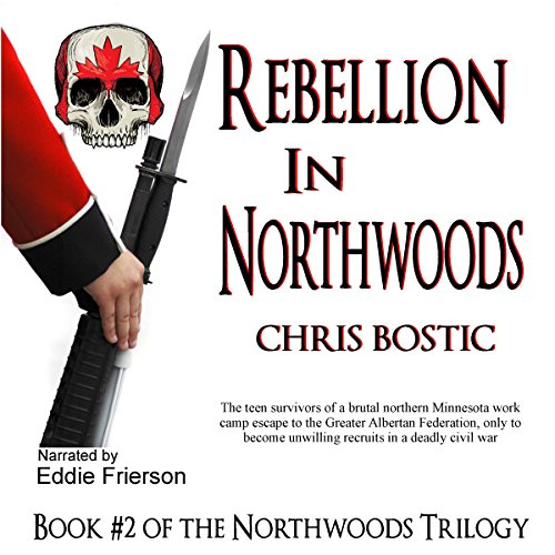 Rebellion in Northwoods cover art