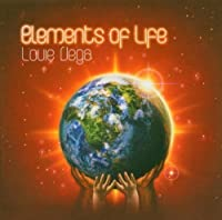 Elements of Life by LOUIE VEGA (2008-03-17)