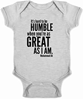 Hard to Be Humble When You're As Great As I Am Infant Bodysuit