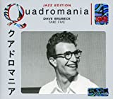 Quadromania Jazz Edition: Dave Brubeck: Take Five von Dave Brubeck