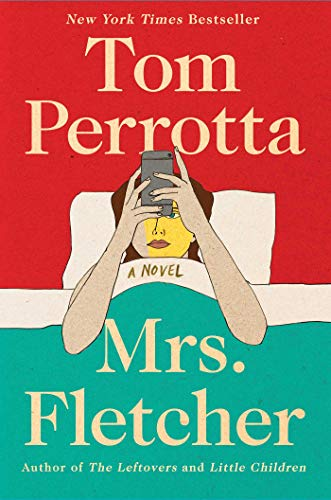 Mrs. Fletcher: A Novel (Once Upon A Time In America Awards)