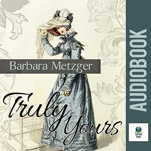 Truly Yours Audiobook By Barbara Metzger cover art
