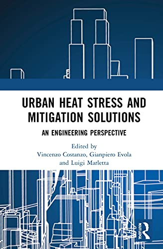 Urban Heat Stress and Mitigation Solutions: An Engineering Perspective