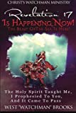 Revelation 17 Is Happening Now! The Beast of The Sea Is Here!: The Holy Spirit taught...