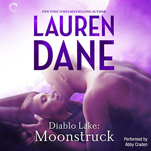Diablo Lake: Moonstruck audiobook cover art