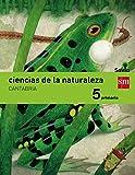 Ciencias de la naturaleza. 5 Primaria. Savia. Cantabria - 9788467577464