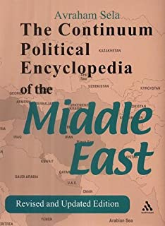 Continuum Political Encyclopedia of the Middle East: Revised and Updated Edition