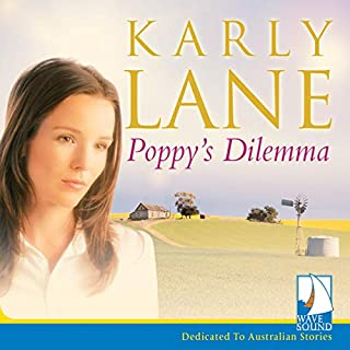 Poppy's Dilemma                   By:                                                                                                                                 Karly Lane                               Narrated by:                                                                                                                                 Melle Stewart                      Length: 9 hrs and 39 mins     2 ratings     Overall 4.5