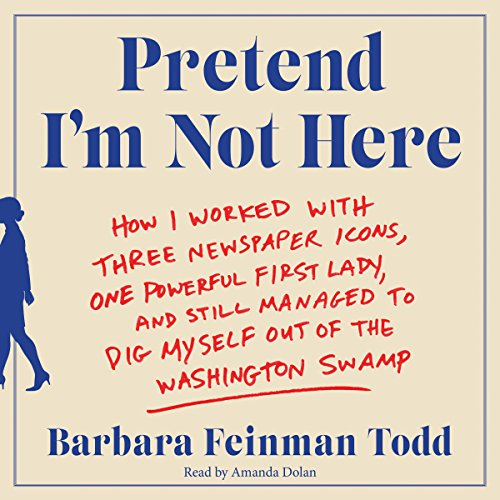 Pretend I'm Not Here audiobook cover art