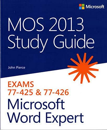 Image Of(MOS 2013 Study Guide For Microsoft Word Expert)]  By (author) John Pierce ] October, 2013