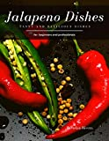 Jalapeno Dishes: Tasty and Delicious dishes