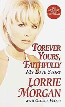 Forever Yours Faithfully