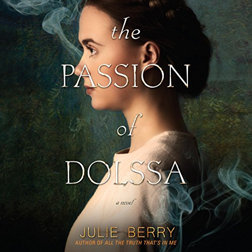 The Passion of Dolssa audiobook cover art