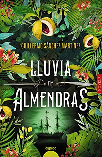 Lluvia de almendras de Guillermo Sánchez Martínez