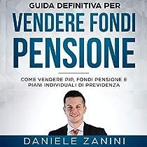 La Guida Definitiva per Vendere Fondi Pensione