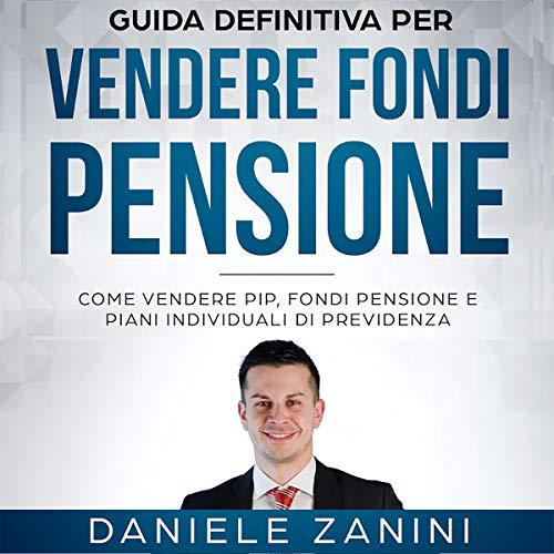 La Guida Definitiva per Vendere Fondi Pensione copertina