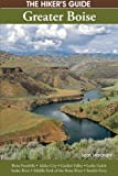 The Hiker s Guide: Greater Boise