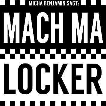 Mach ma locker