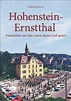 Hohenstein-Ernstthal: Fotoschaetze aus den 70ern, 80ern und 90ern