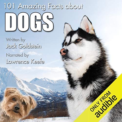 101 Amazing Facts About Dogs audiobook cover art
