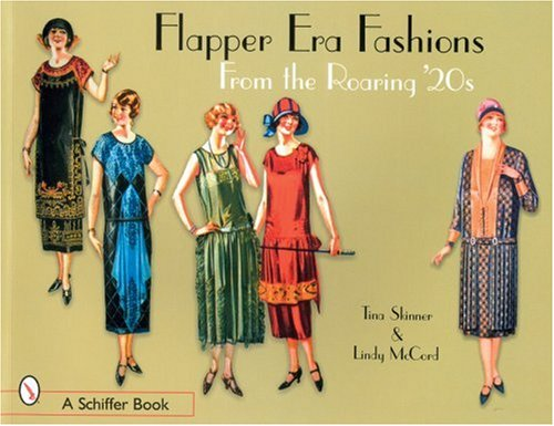 Skinner, T: Flapper Era Fashions from the Roaring '20s
