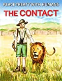 Peace Treaty with Humans: The Contact (Part 2) (English Edition)