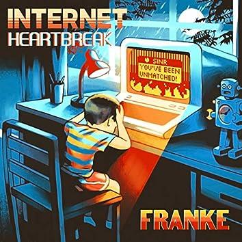 Internet Heartbreak