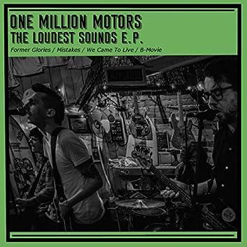 The Loudest Sounds E.P.