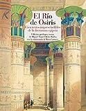 El río de Osiris: Cien textos imprescindibles de la literatura egipcia: 144 (Reino de Cordelia)