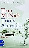 Trans-Amerika: Roman - Tom McNab
